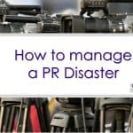 How to manage a PR disaster: 5 tips