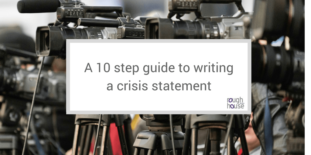 A 10 step guide to writing a crisis statement